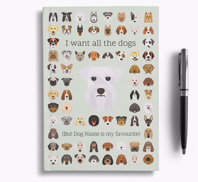 Schnauzer 'I Want All The Dogs' Personalised Notebook