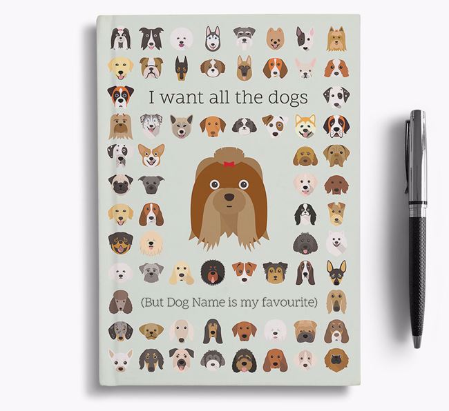 Shih Tzu 'I Want All The Dogs' Personalised Notebook