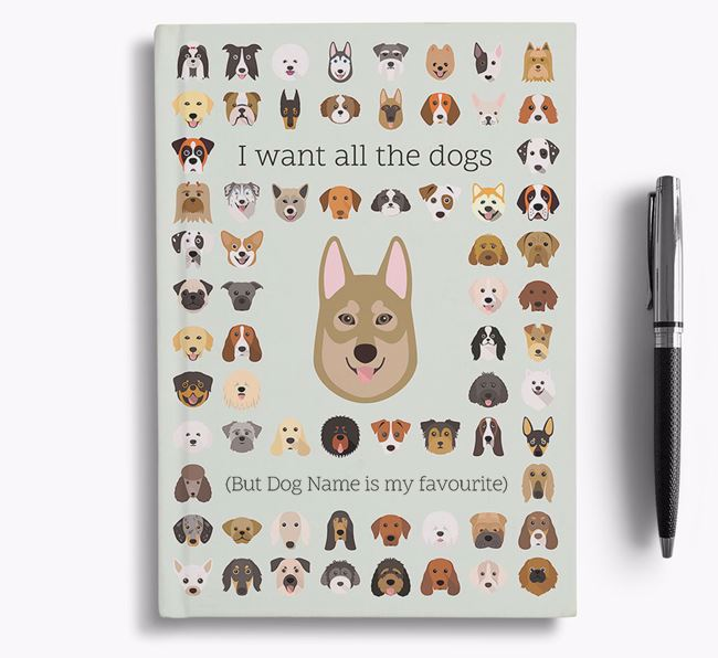 Tamaskan 'I Want All The Dogs' Personalised Notebook