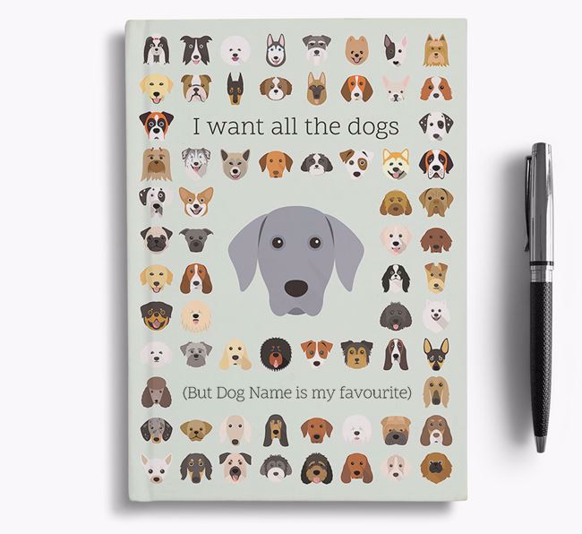 Dog 'I Want All The Dogs' Personalised Notebook