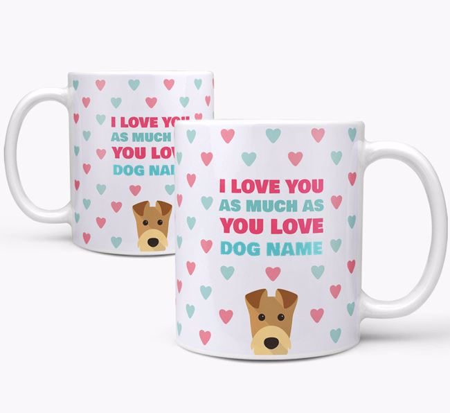 Personalised Airedale Terrier 'I Love You As Much As You Love Your Dog' Mug