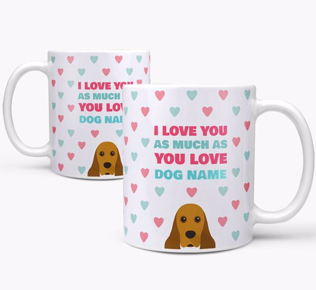 Personalised American Cocker Spaniel 'I Love You As Much As You Love Your Dog' Mug
