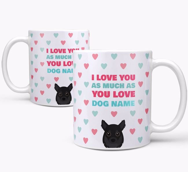 Personalised Chihuahua 'I Love You As Much As You Love Your Dog' Mug