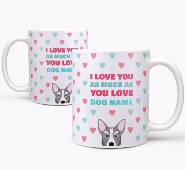 Personalised Corgi 'I Love You As Much As You Love Your Dog' Mug