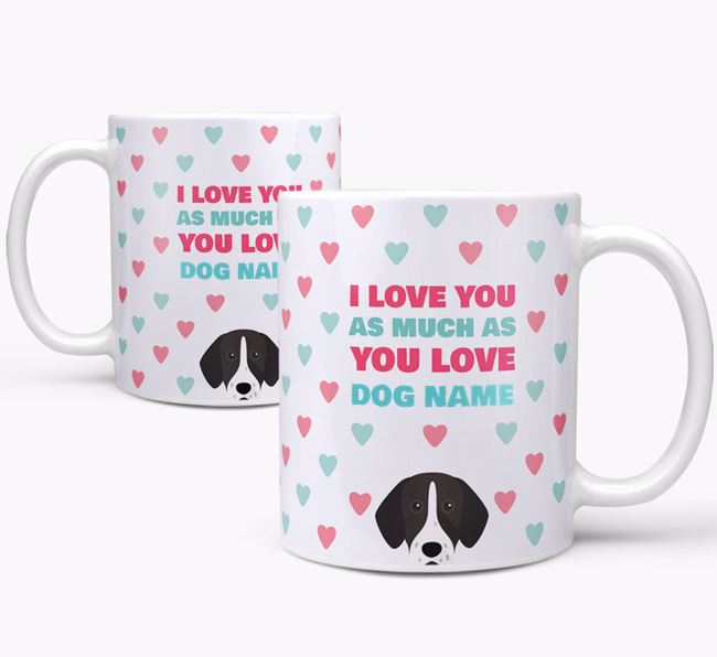 Personalised German Shorthaired Pointer 'I Love You As Much As You Love Your Dog' Mug