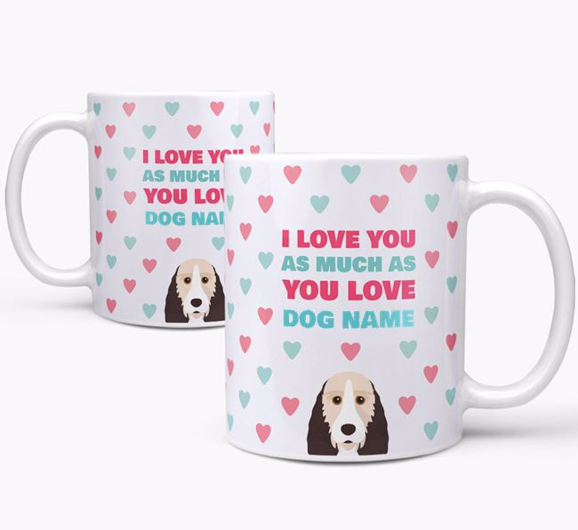 Personalised Grand Basset Griffon Vendeen 'I Love You As Much As You Love Your Dog' Mug