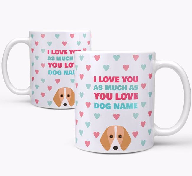 Personalised Harrier 'I Love You As Much As You Love Your Dog' Mug