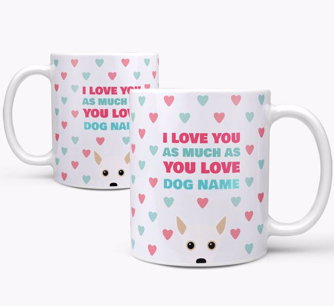 Personalised Jackahuahua 'I Love You As Much As You Love Your Dog' Mug