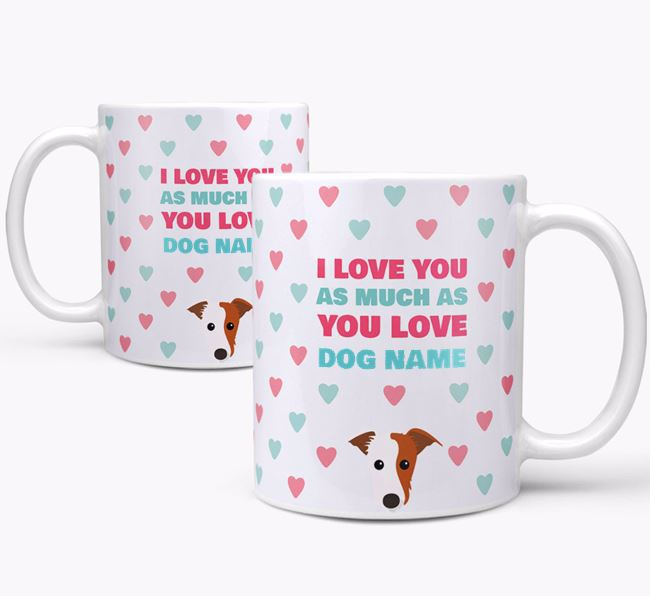 Personalised Lurcher 'I Love You As Much As You Love Your Dog' Mug