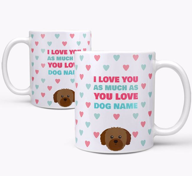 Personalised Shih Tzu 'I Love You As Much As You Love Your Dog' Mug