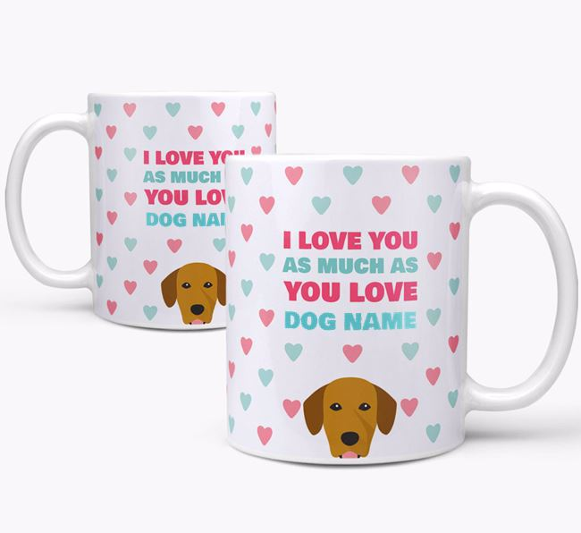 Personalised Springador 'I Love You As Much As You Love Your Dog' Mug