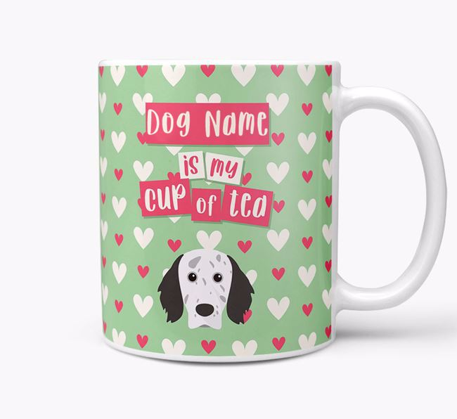 Personalised English Setter 'Your Dog is my Cup of Tea' Mug