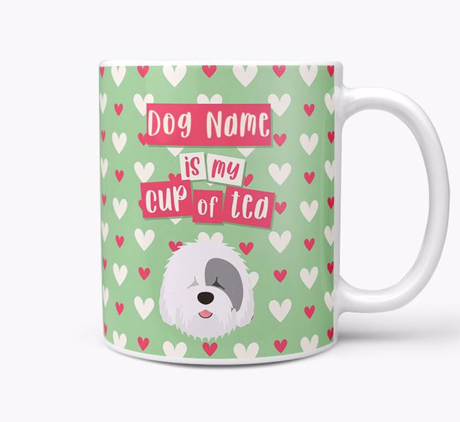 Personalised Old English Sheepdog 'Your Dog is my Cup of Tea' Mug