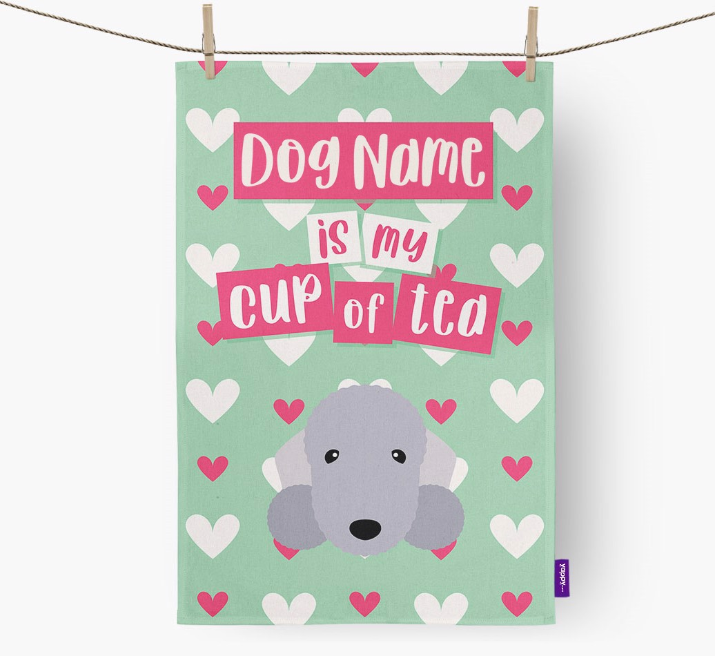 '{dogsName} Is My Cup Of Tea' Tea Towel with Bedlington Terrier Icon