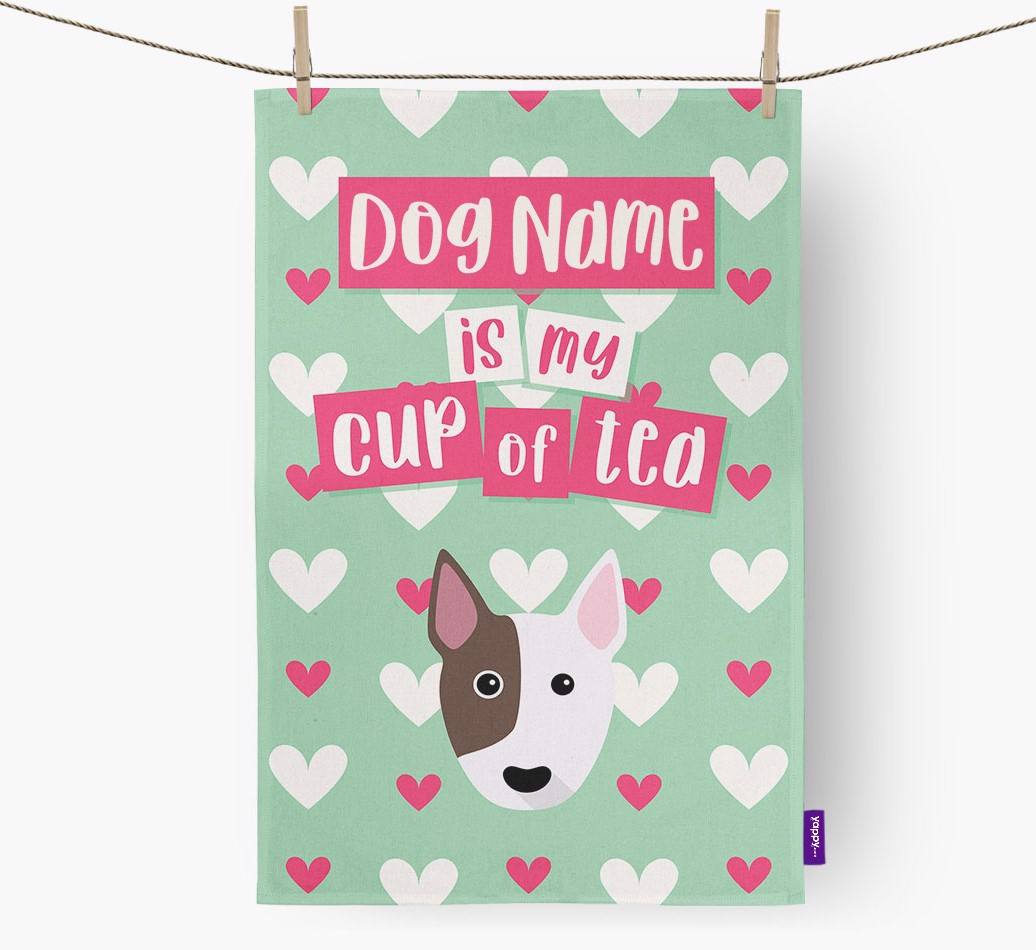 '{dogsName} Is My Cup Of Tea' Tea Towel with Bull Terrier Icon