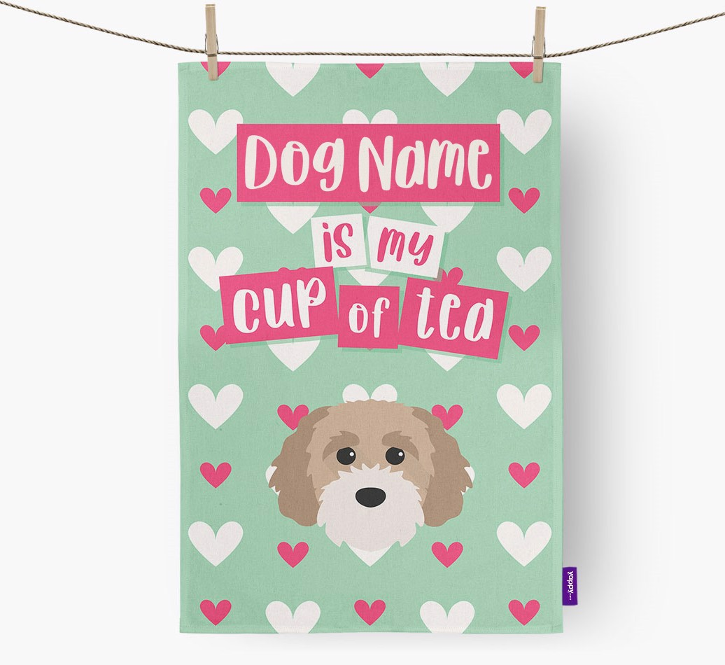'{dogsName} Is My Cup Of Tea' Tea Towel with Cavapoochon Icon