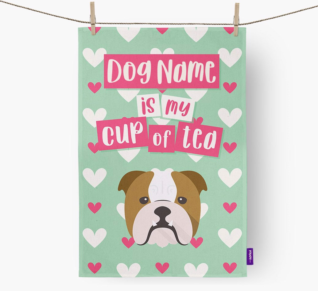 '{dogsName} Is My Cup Of Tea' Tea Towel with English Bulldog Icon