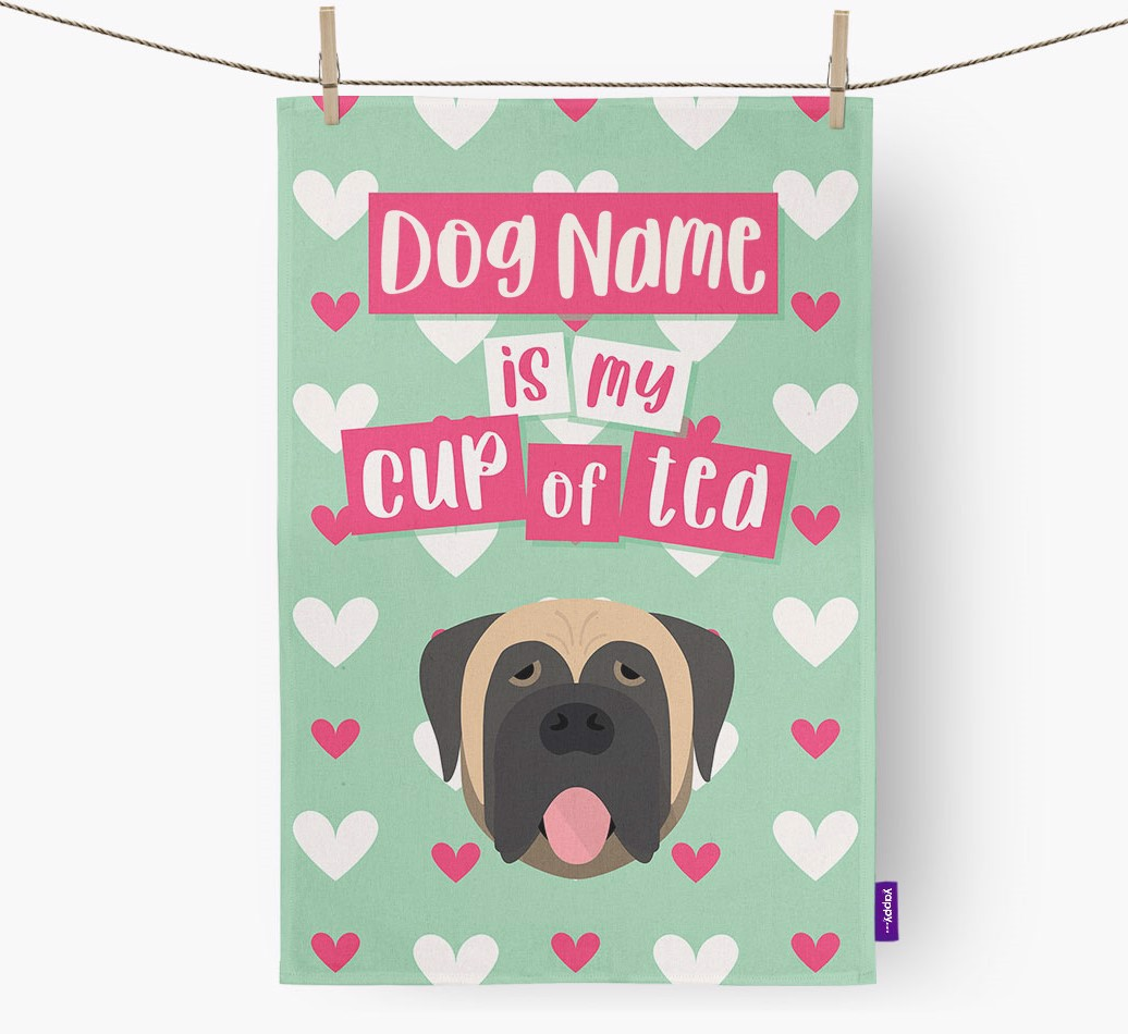 '{dogsName} Is My Cup Of Tea' Tea Towel with Mastiff Icon