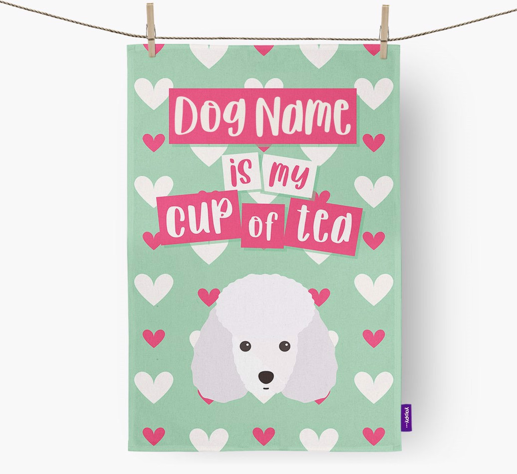 '{dogsName} Is My Cup Of Tea' Tea Towel with Miniature Poodle Icon