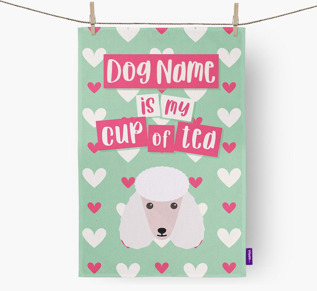 '{dogsName} Is My Cup Of Tea' Tea Towel with Poodle Icon