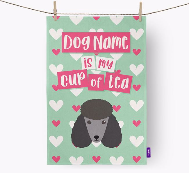 'Your Dog is my cup of tea' Tea Towel with Poodle Icon