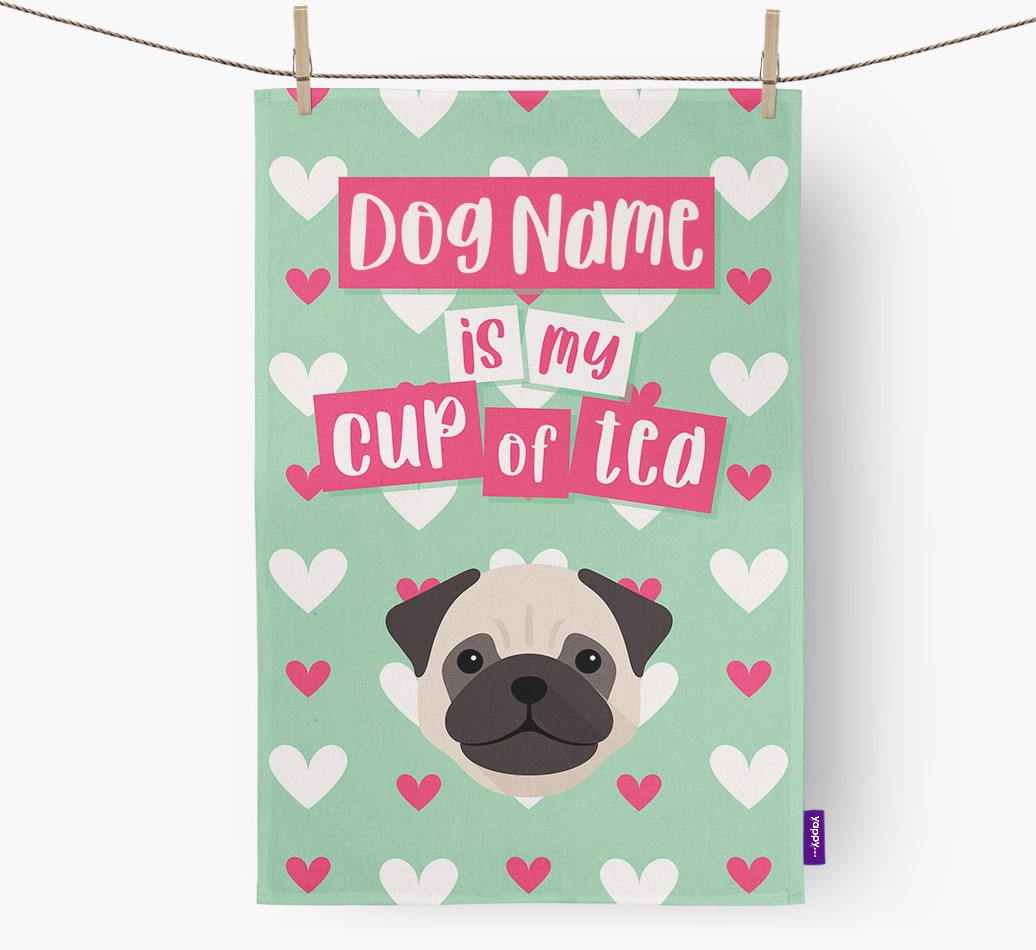 '{dogsName} Is My Cup Of Tea' Tea Towel with Pug Icon
