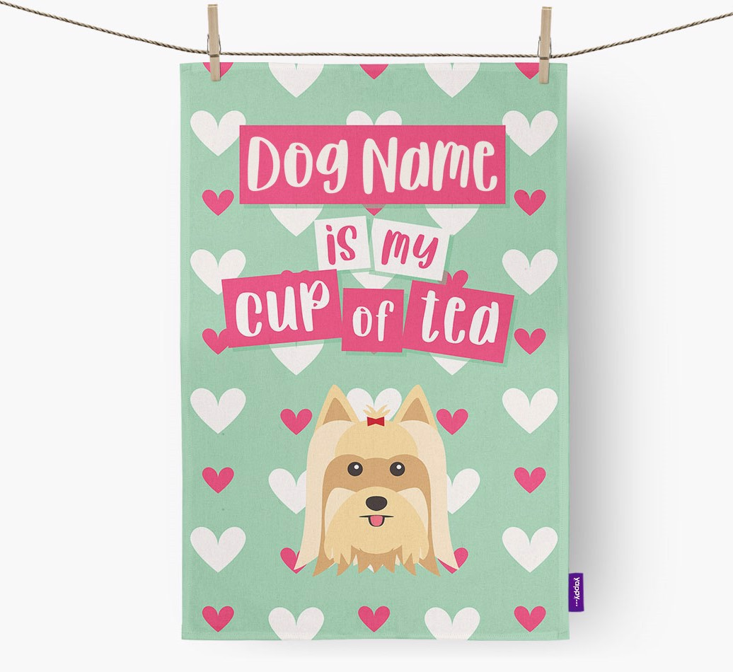 '{dogsName} Is My Cup Of Tea' Tea Towel with Yorkshire Terrier Icon