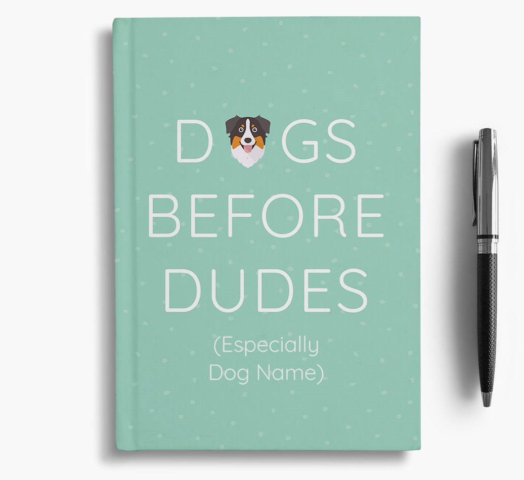 Personalised 'Dogs Before Dudes' Notebook with Australian Shepherd Icon
