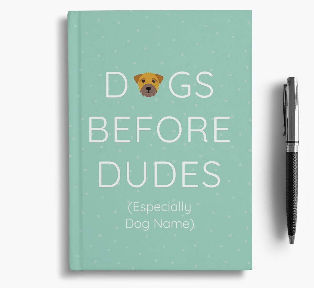 Personalised 'Dogs Before Dudes' Notebook with Border Terrier Icon