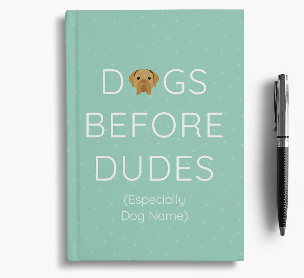Personalised 'Dogs Before Dudes' Notebook with Dogue de Bordeaux Icon