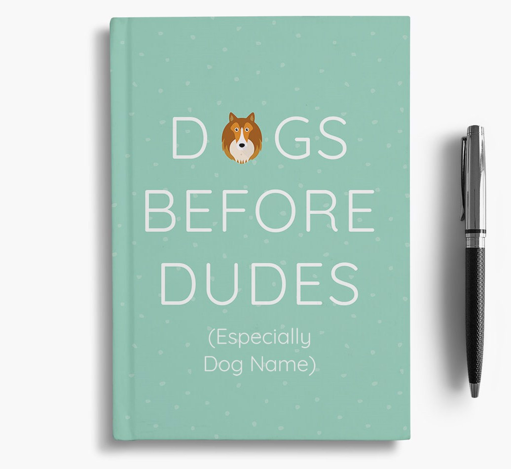 Personalised 'Dogs Before Dudes' Notebook with Shetland Sheepdog Icon