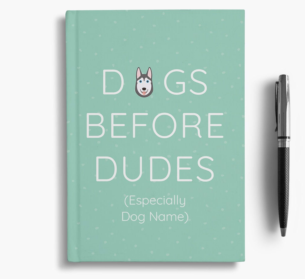 Personalised 'Dogs Before Dudes' Notebook with Siberian Husky Icon
