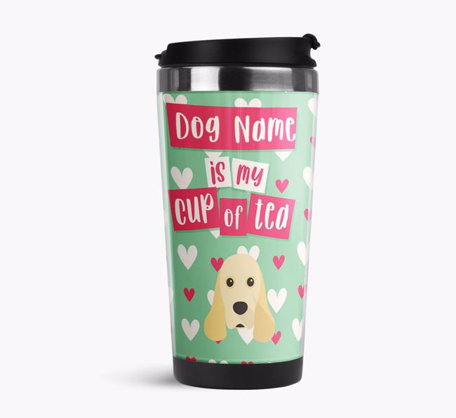 'Your Dog is my cup of tea' Travel Flask with American Cocker Spaniel Icon