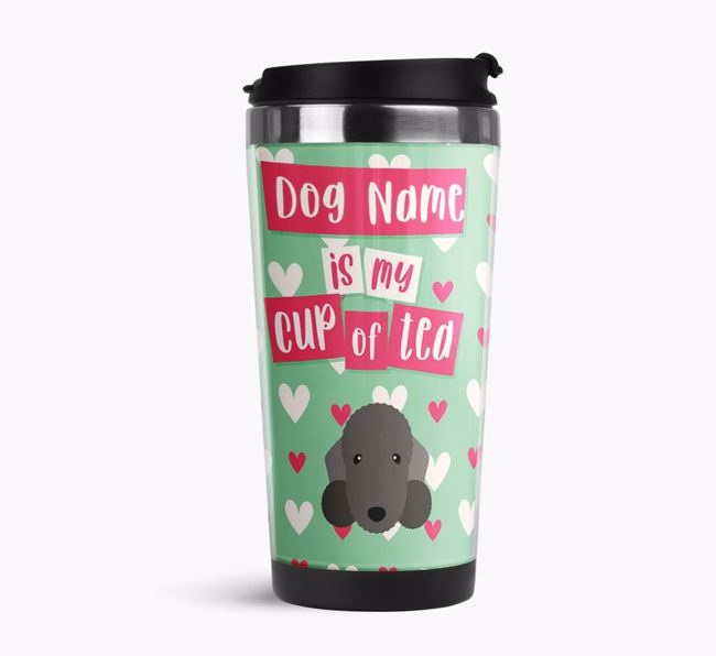 'Your Dog is my cup of tea' Travel Flask with Bedlington Terrier Icon