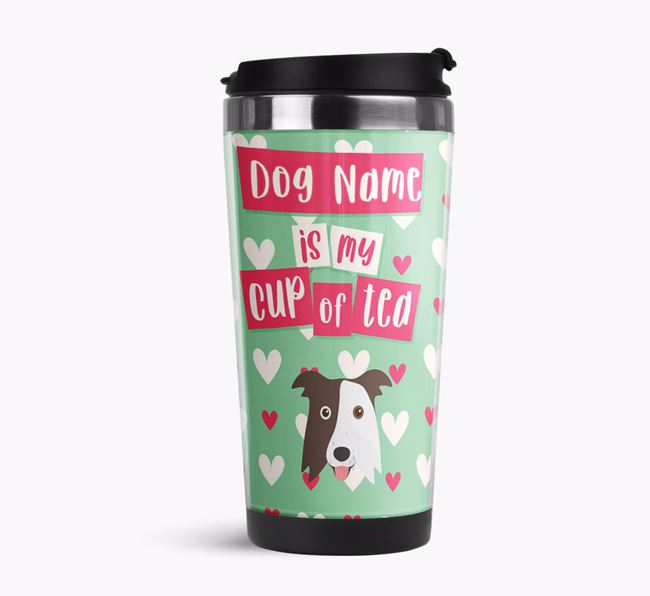 'Your Dog is my cup of tea' Travel Flask with Border Collie Icon
