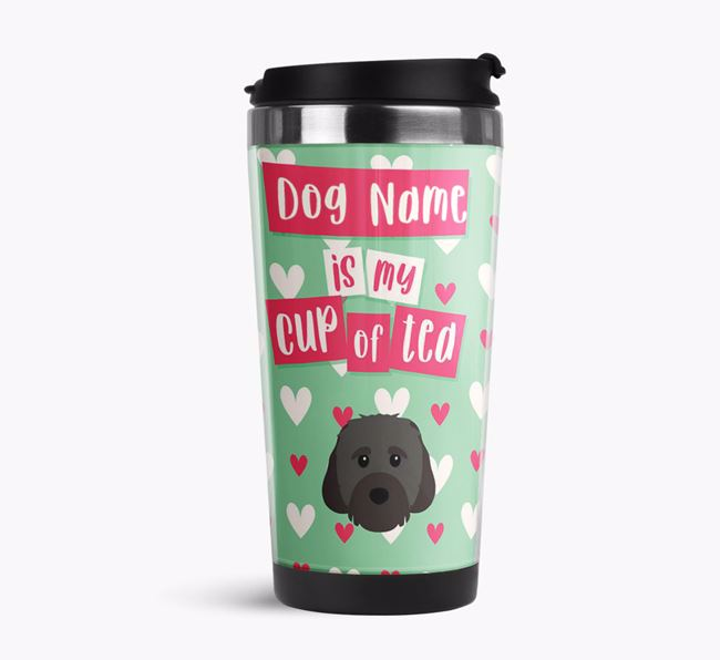 'Your Dog is my cup of tea' Travel Flask with Cavachon Icon