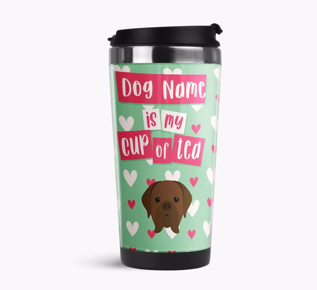 'Your Dog is my cup of tea' Travel Flask with Dogue de Bordeaux Icon