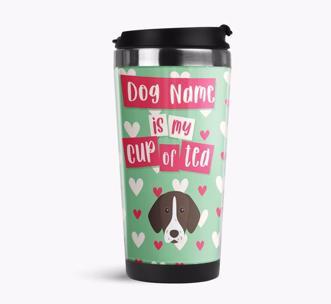 'Your Dog is my cup of tea' Travel Flask with German Shorthaired Pointer Icon