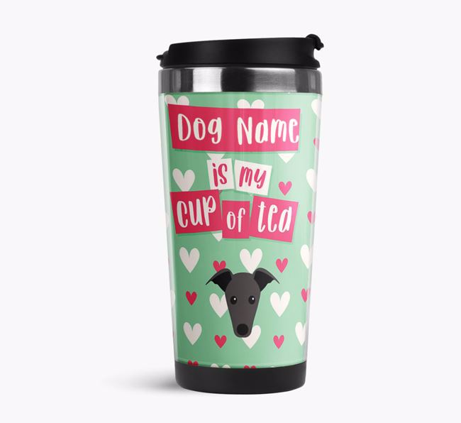 'Your Dog is my cup of tea' Travel Flask with Greyhound Icon
