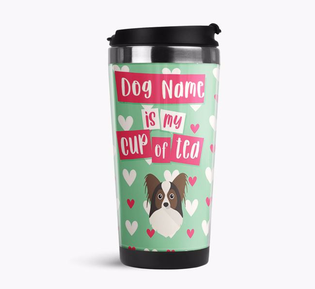 'Your Dog is my cup of tea' Travel Flask with Papillon Icon