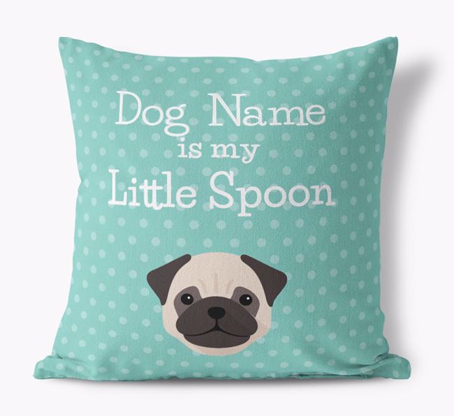 'Your Dog is my Little Spoon' Canvas Pillow with Dog Icon