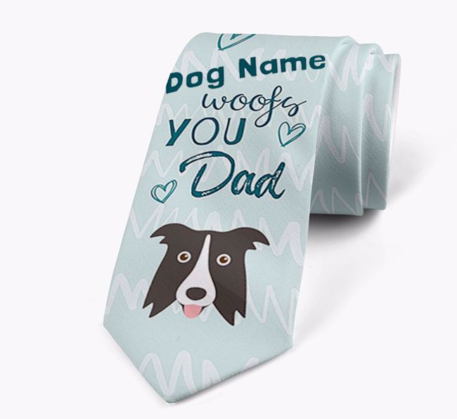'Your Dog woofs you Dad' Neck Tie with Border Collie Icon