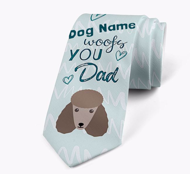 'Your Dog woofs you Dad' Neck Tie with Poodle Icon