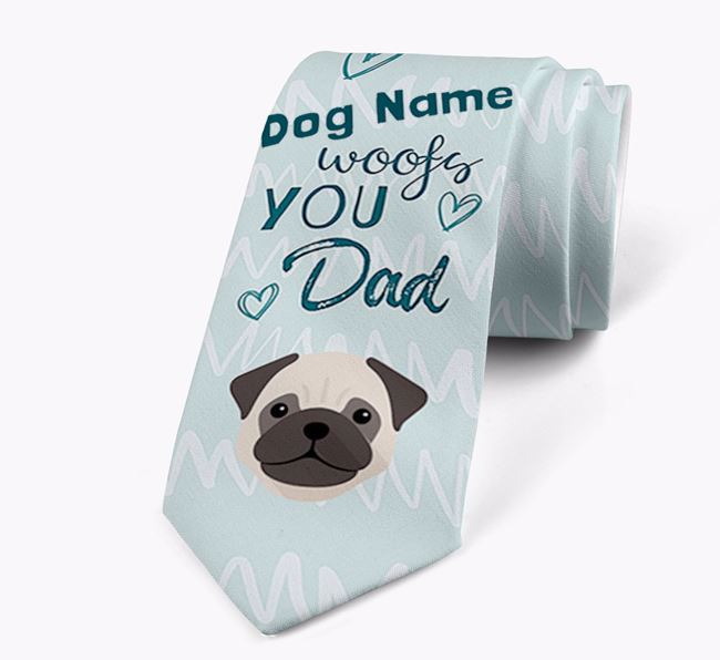 'Your Dog woofs you Dad' Neck Tie with Pug Icon
