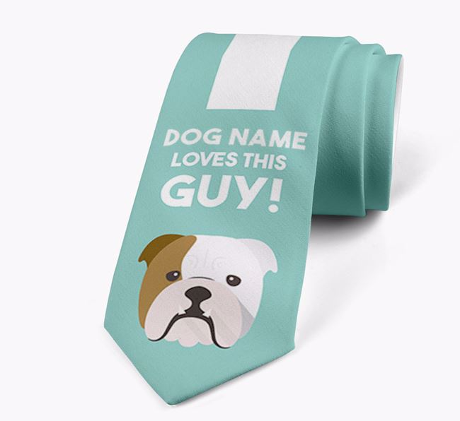 'Your Dog loves this guy!' Neck Tie with English Bulldog Icon
