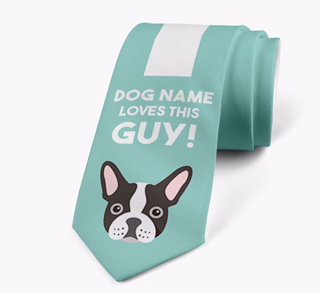 'Your Dog loves this guy!' Neck Tie with French Bulldog Icon