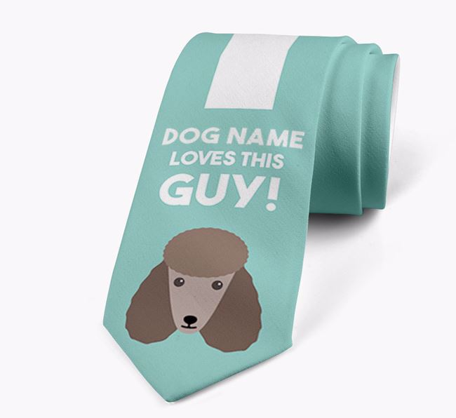 'Your Dog loves this guy!' Neck Tie with Poodle Icon