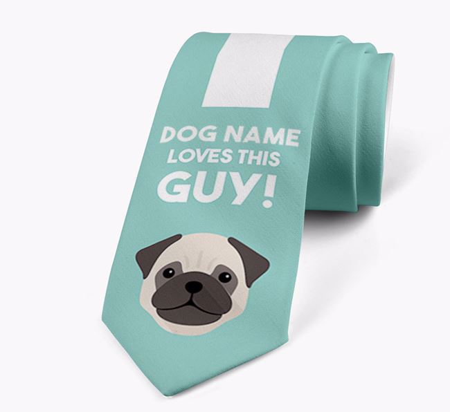 'Your Dog loves this guy!' Neck Tie with Dog Icon