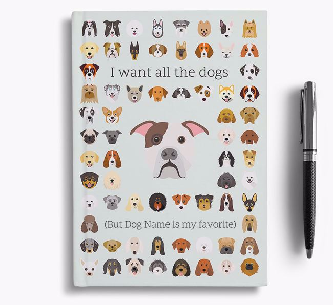 American Bulldog 'I Want All The Dogs' Personalized Notebook