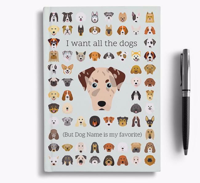 American Leopard Hound 'I Want All The Dogs' Personalized Notebook